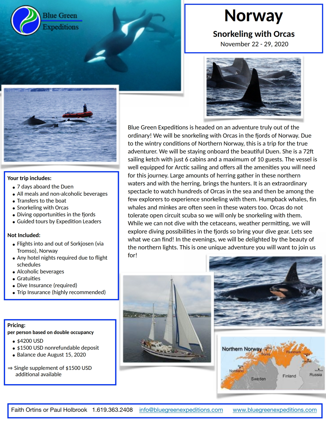 Norway Expedition, November 22 - 29, 2020. Expedition description and pricing. PDF flyer contains the same information.